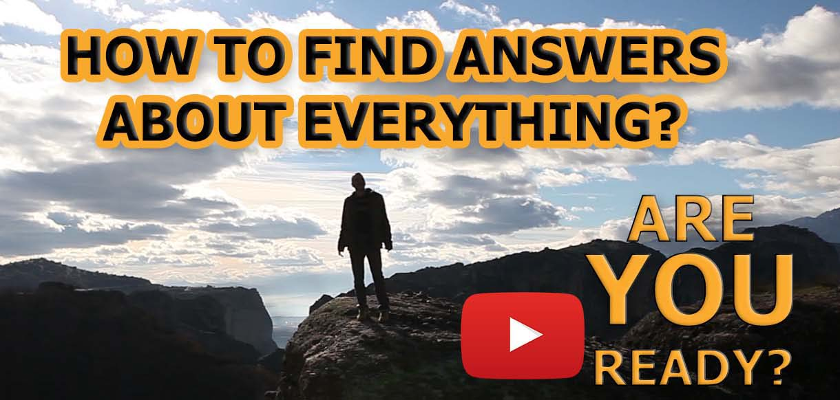 How to Find Answers about Everything?